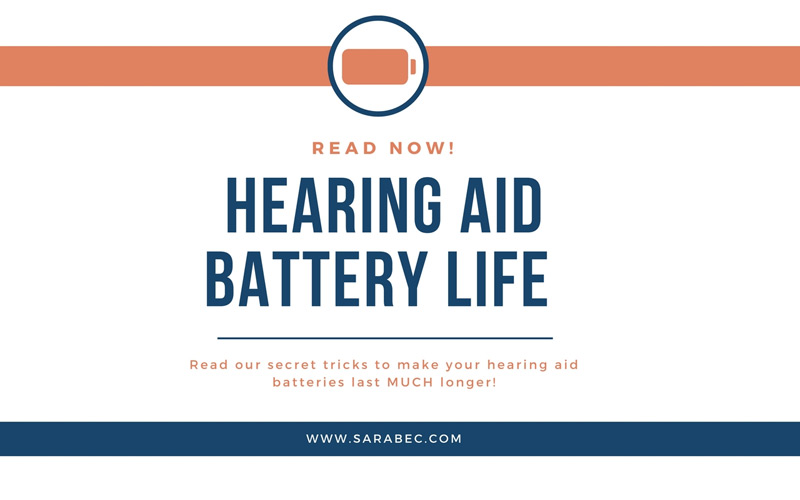 Tricks to Make Your Hearing Aid Battery Last Longer