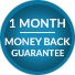 1 Month Money Back Guarantee